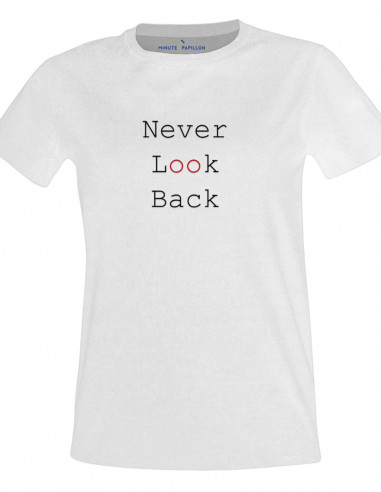 T-shirt - Never look back